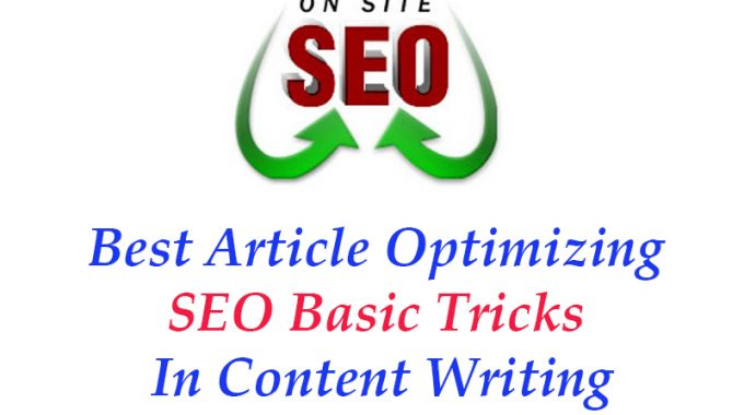 On Page Optimizing SEO Basic Tricks In Content Writing