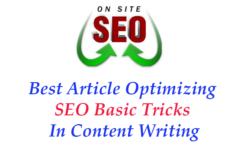 Best Optimizing SEO Basic Tricks In Content Writing